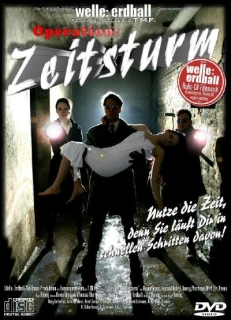 Welle Erdball - Operation: Zeitsturm